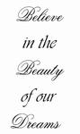 Believe in the Beauty