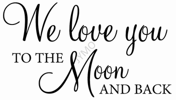 Muursticker We love you to the moon