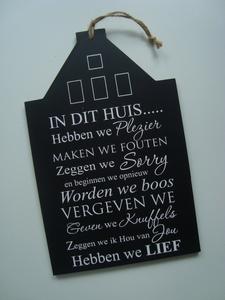 In dit huis huisje