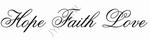 Decoratiesticker Hope Faith Love
